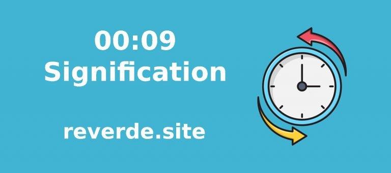 Signification du nombre 00:09 1