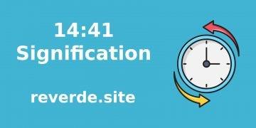 Signification du nombre 14:41 29